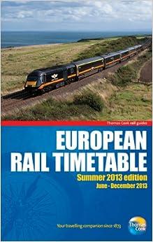 European Rail Timetable Summer 2013 (Thomas Cook Rail Guides)