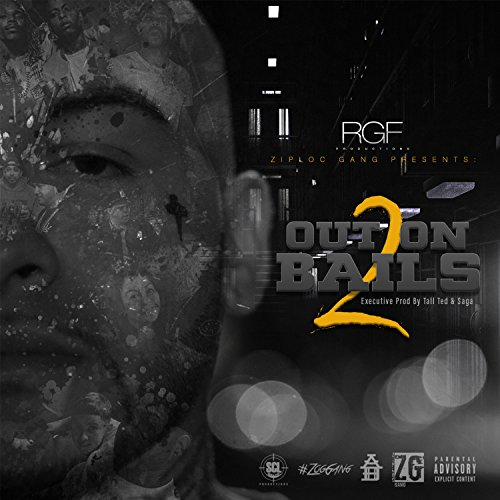 Out On 2 Bails [Explicit]