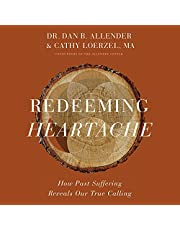 Redeeming Heartache: How Past Suffering Reveals Our True Calling
