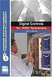 Digital Controls for HVAC Technicians, Leo A. Meyer, 0880690488