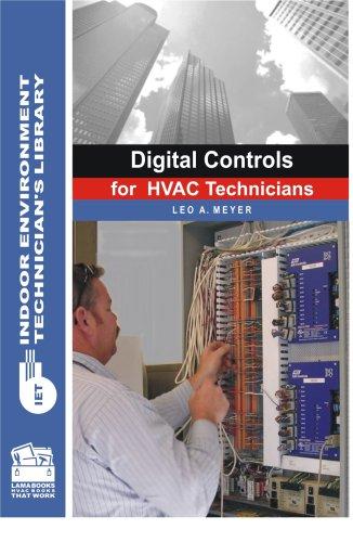 Digital Controls for HVAC Technicians (Indoor Environment Technician's Library)