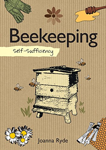 [D0wnl0ad] Self-Sufficiency: Beekeeping (IMM Lifestyle Books) Definitive Guide to Keeping Bees: Management, Con<br />ZIP
