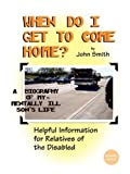 When Do I Get to Come Home?, John Smith, 0980148103