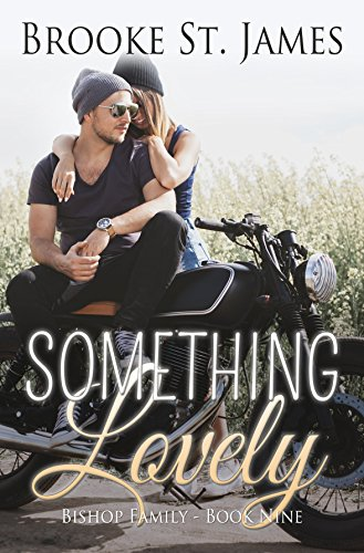 Something Lovely (Bishop Family Book 9) cover