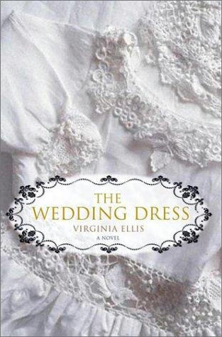 The Wedding Dress: A Novel]()