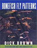 Bonefish Fly Patterns, Dick Brown, 1558213929