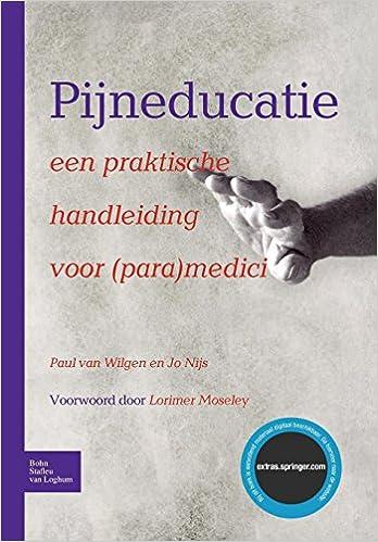 Pijneducatie: een praktische handleiding voor para medici ...