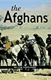 img - for The Afghans (Peoples of Asia) book / textbook / text book