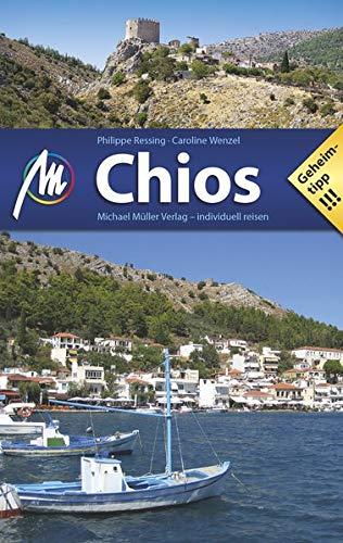 Chios: Reiseführer mit vielen praktischen Tipps.