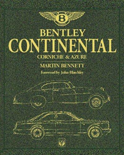 Bentley Continental:  Corniche & Azure