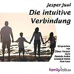 Die intuitive Verbindung: Wenn ein Elternteil besondere Bedeutung für das Kind hat | Jesper Juul