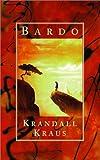 Bardo, Krandall Kraus, 155583504X