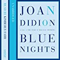 Blue Nights Audiobook by Joan Didion Narrated by Kimberly Farr