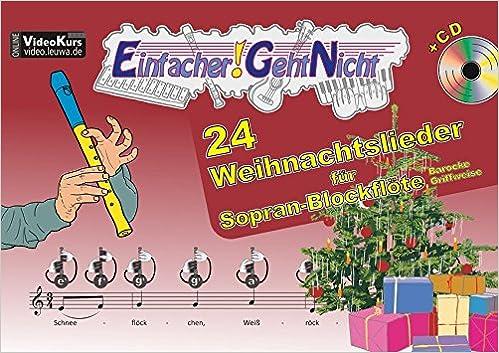 Oh Tannenbaum Blockflöte.Einfacher Geht Nicht 24 Weihnachtslieder Für Sopran Blockflöte