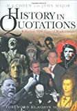 img - for History in Quotations: Reflecting 5000 Years of World History book / textbook / text book