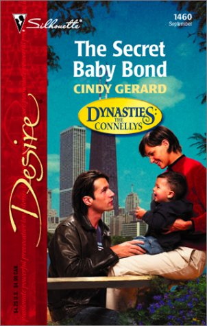 (The Secret Baby Bond  (Dynasties:  The Connellys) (Harlequin Desire))