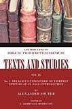 Pelagius's Expositions of Thirteen Epistles of St. Paul, Alexander Souter, 1592448291