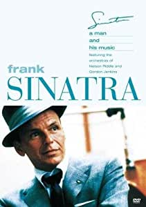 Frank Sinatra : A Man and is Music with the Nelson Riddle Orchestra