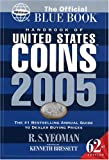 The Official Blue Book® Handbook of United States CoinsTM, R. S. Yeoman, 0794817874