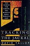 Tracking the Jackal, David Yallop, 0679425594