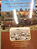 img - for South Pass City: Wyoming's City Of Gold book / textbook / text book