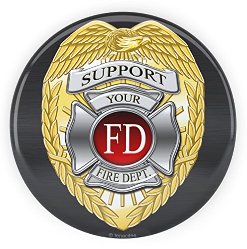 Tenacitee Support Fire Department Pinback Button, -