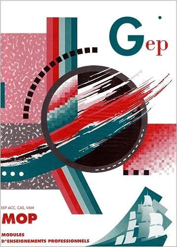 Livres gratuits en ligne MOP BEP ACC, CAS, VAM : Modules d'enseignement professionnel pdf
