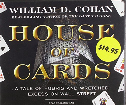 House of Cards: Promotional: A Tale of Hubris and Wretched Excess on Wall Street