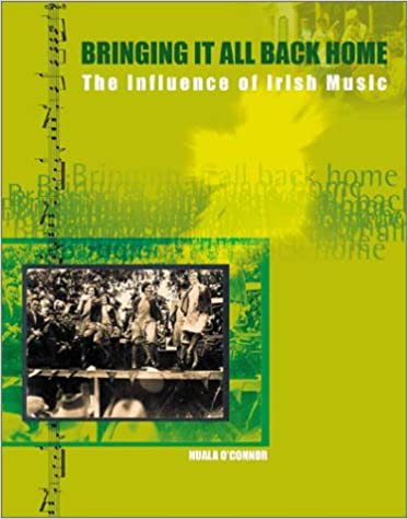 Bringing It All Back Home: The Influence of Irish Music