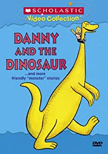 "Danny and the Dinosaur... and More Friendly ""Monster"" Stories (Scholastic Video Collection)"