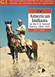 American Indians in the U. S. Military, John P. Langellier, 0791066673
