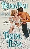 Taming Tessa, Brenda Hiatt, 0060723785
