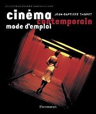 Cinéma contemporain par Jean-Baptiste Thoret