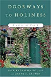 Doorways to Holiness, Gaynell Cronin and Jack Rathschmidt, 0809143739