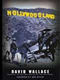 Hollywoodland, David Wallace, 0786252030