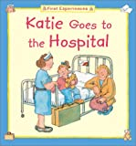 Katie Goes to the Hospital, Barbara Taylor Cork, 1577689860