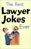 Best Lawyer Jokes Ever