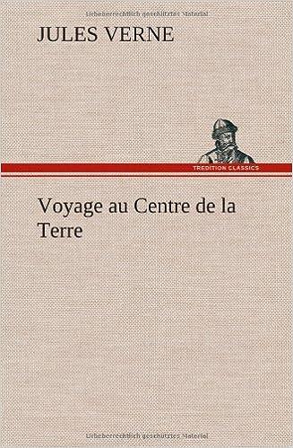 Book Voyage au Centre de la Terre (French Edition)