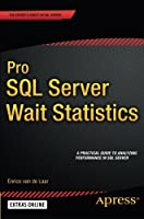 Pro SQL Server Wait Statistics Front Cover