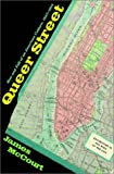 img - for Queer Street: The Rise and Fall of an American Culture, 1947-1985 book / textbook / text book