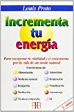 img - for Incrementa Tu Energia (Increment Your Energy) (Spanish Edition) book / textbook / text book