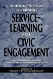 Scholarship for Sustaining Service-Learning and Civic Engagement, Melody Bowdon and Barbara A. Holland, 1607520028