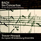 Bach: Six concertos for the Margrave of Brandenburg