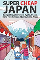 Super Cheap Japan is the ultimate budget travel guide to Japan, full of the most useful, up-to-date information for a cheap holiday in Japan. With extensive tax-free shopping, crazily discounted train passes and an unbelievable exchange rate,...