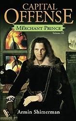 Capital Offense: Merchant Prince III (Volume 3)
