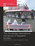 Routledge International Handbook of Migration Studies (Routledge International Handbooks)