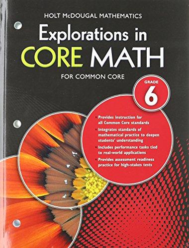 Explorations in Core Math: Common Core Student Edition Grade 6 2014