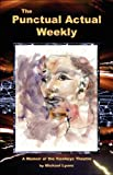 The Punctual Actual Weekly, M. Lyons, 0965584283