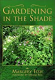 Gardening in the Shade, Margery Fish, 1892123266
