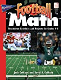 Football Math: Touchdown Activities and Projects for Grades 4–8